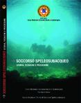 Soccorso speleologico – storia, tecniche e procedure